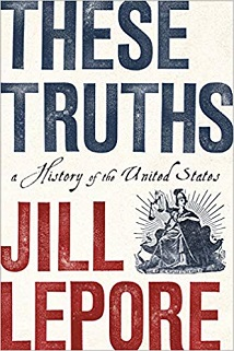 these truths by Jill Lapore